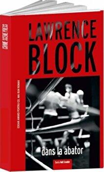 Dans la abator/Lawrence Block imagine