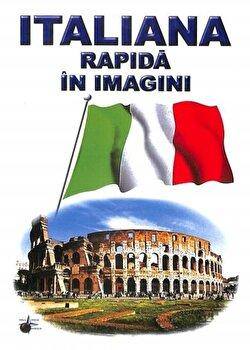 Italiana rapida in imagini/Emilia Neculai imagine elefant.ro
