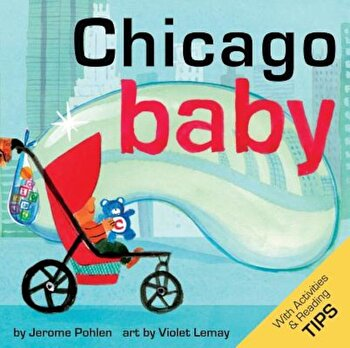 Chicago Baby, Hardcover/Jerome Pohlen poza cate