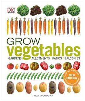 Grow Vegetables, Hardcover/*** poza cate