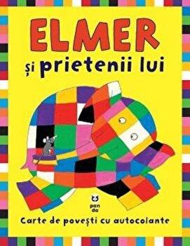 Coperta Carte Elmer si prietenii lui. Carte de povesti cu autocolante PDF