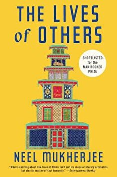 The Lives of Others, Paperback/Neel Mukherjee poza cate