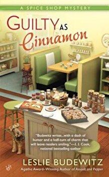 Guilty as Cinnamon, Paperback/Leslie Budewitz poza cate