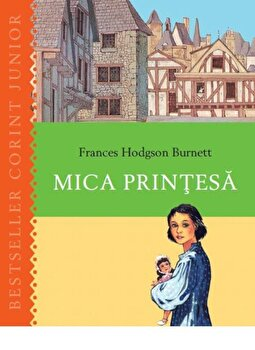 Mica printesa/Frances Hodgson Burnett