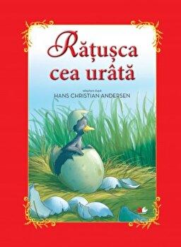 Ratusca cea urata - Adaptare dupa Hans Christian Andersen/Daniela Besliu, Elena Niculae, Florentina Chifu, Gabriela Barbulescu