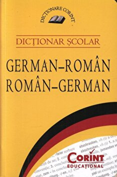 Dictionar scolar german-roman, roman-german. Editia 2015/*** imagine elefant.ro 2021-2022