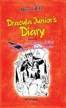 Dracula Junior's Diary/Nana Pit imagine elefant.ro 2021-2022