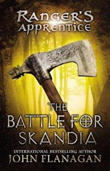 The Battle for Skandia: Book Four, Paperback/John A. Flanagan poza cate
