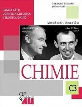 Chimie C3. Manual pentru clasa a XI-a/Sanda Fatu, Cornelia Grecescu, Veronica David poza cate