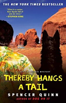 Thereby Hangs a Tail, Paperback/Spencer Quinn poza cate