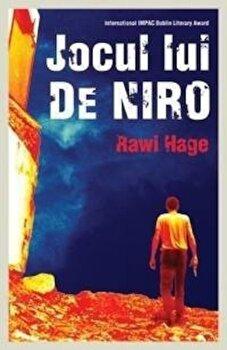 Jocul lui De Niro/Rawi Hage poza cate