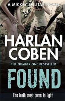 Found, Paperback/Harlan Coben poza cate