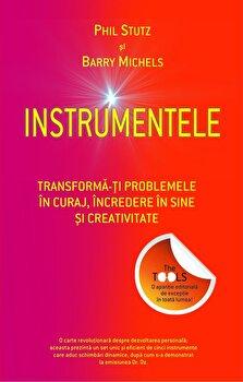 Instrumentele. Transforma-ti problemele in curaj, incredere in sine si creativitate/Stutz Michels, Phil Barry imagine elefant 2021