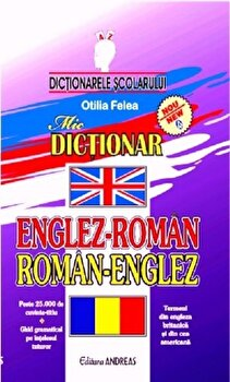 Mic dictionar englez-roman, roman-englez/Otilia Felea imagine elefant 2021