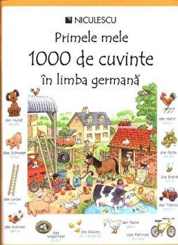 Primele mele 1000 de cuvinte in limba germana/Heather Amery, Mairi Mackinnon