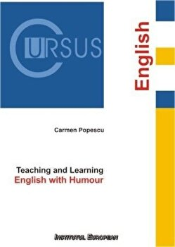 Teaching and Learning English with Humour/Popescu Carmen imagine elefant.ro 2021-2022