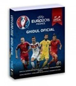 UEFA Euro 2016 France - Ghidul Oficial/Keir Radnedge imagine elefant.ro 2021-2022