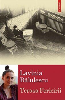 Terasa fericirii-Lavinia Balulescu imagine