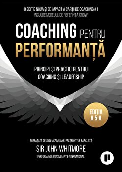 Imagine Coaching Pentru Performanta - Principii Si Practici Leadership - sir