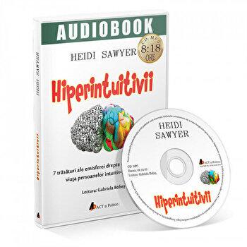 Coperta Carte Hiperintuitivii. 7 trasaturi ale emisferei drepte ce pot schimba viata persoanelor intuitiv-senzitive