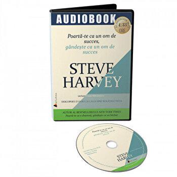 Poarta-te ca un om de succes, gandeste ca un om de succes/Steve Harvey imagine elefant.ro 2021-2022