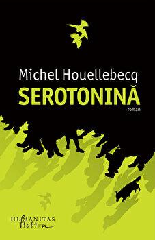 Coperta Carte Serotonina/Michel Houellebecq