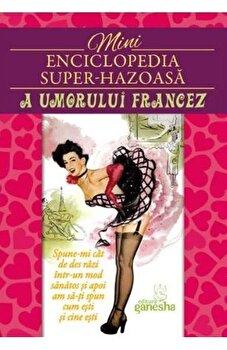 Minienciclopedia super-hazoasa a umorului francez/*** poza cate