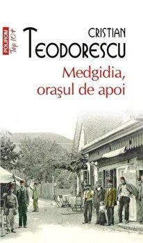 Medgidia, orasul de apoi (Top 10+)/Cristian Teodorescu imagine elefant.ro 2021-2022