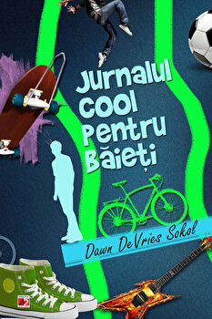 Jurnalul cool pentru baieti/Dawn DeVries Sokol