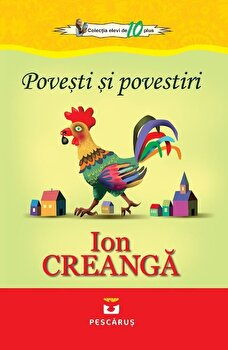 Povesti si povestiri/Ion Creanga