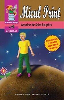Micul Print - Editie color/Antoine de Saint-Exupery poza cate