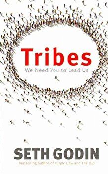 Tribes: We Need You to Lead Us/Seth Godin poza cate