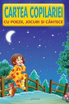 Cartea copilariei - cu poezii, jocuri si cantece/Lucia Cocisiu imagine elefant 2021