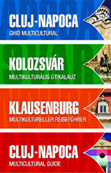 Cluj-Napoca - Ghid multicultural/Lonhart Tamas, Ovidiu Pcican, Rarita Zbranca imagine elefant.ro 2021-2022