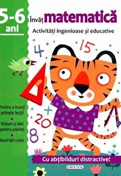 Activitati ingenioase si educative-Matematica 5-6ani/*** imagine