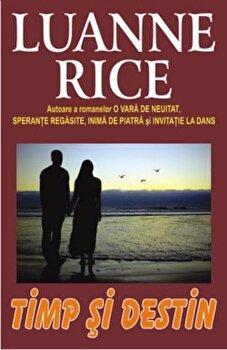 Timp si destin/Luanne Rice imagine