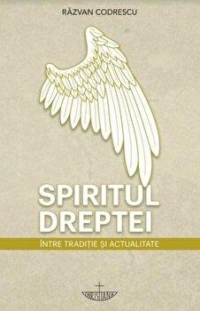 Spiritul dreptei/Razvan Codrescu