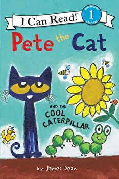 Pete the Cat and the Cool Caterpillar, Paperback/James Dean imagine