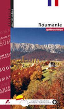 Ghid turistic Romania (limba franceza)/Florin Andreescu, Mariana Pascaru imagine elefant.ro 2021-2022
