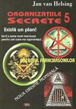 Organizatiile Secrete 5. Razboiul Francmasonilor. Noua ordine mondiala/Jan Van Helsing poza cate