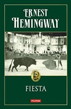 Fiesta/Ernest Hemingway imagine