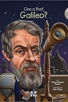 Cine a fost Galileo'/Patricia Brennan Demuth