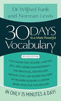 30 Days to a More Powerful Vocabulary, Paperback/Norman Lewis poza cate