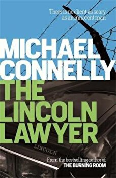 Lincoln Lawyer, Paperback/Michael Connelly poza cate