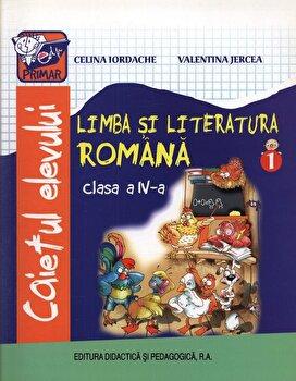 Limba si Literatura Romana, caietul elevului, clasa a IV-a, semestrul 1/Celina Iordache, Valentina Jercea imagine elefant.ro 2021-2022