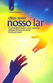 Nosso Lar/Chico Xavier poza cate