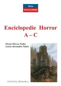 Enciclopedie horror A-C/Florin Mircea Tudor, Lucia-Alexandra Tudor imagine