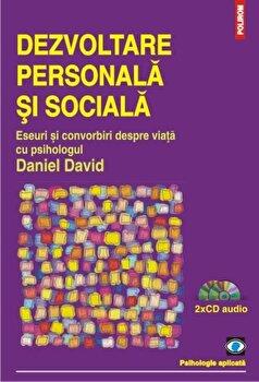 Dezvoltare personala si sociala. Eseuri si convorbiri despre viata-Daniel David imagine