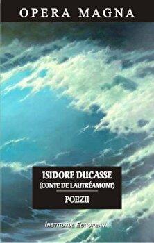 Poezii. Editie bilingva/Isidore Ducasse (Conte de Lautreamont) imagine elefant.ro 2021-2022