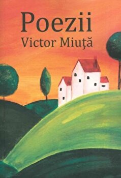 Poezii/Victor Miuta imagine elefant.ro 2021-2022